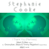 I Thank You (Mark Di Meo Remix) - Stephanie Cooke