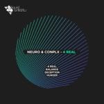 Neuro (UK) & Conplx - 4 Real