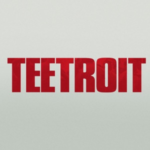 Teetroit - Single Mp3 Download