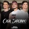 Casal Safadinho feat Luan Santana Single