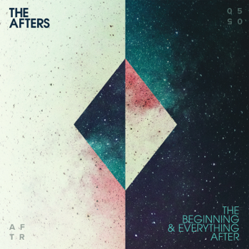 The Afters The Beginning & Everything After music review
