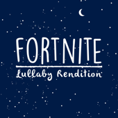 Fortnite  Lullaby Dreamers - Lullaby Dreamers