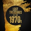 Lost Treasures of the 1970s