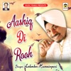 Aashiq Di Rooh Single