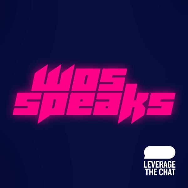 Wos Speaks