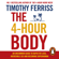 Timothy Ferriss - The 4-Hour Body (Abridged)