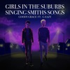 Girls in the Suburbs Singing Smiths Songs (feat. G-Eazy) - Single, Goody Grace