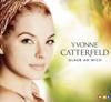 Glaub an mich - EP - Yvonne Catterfeld