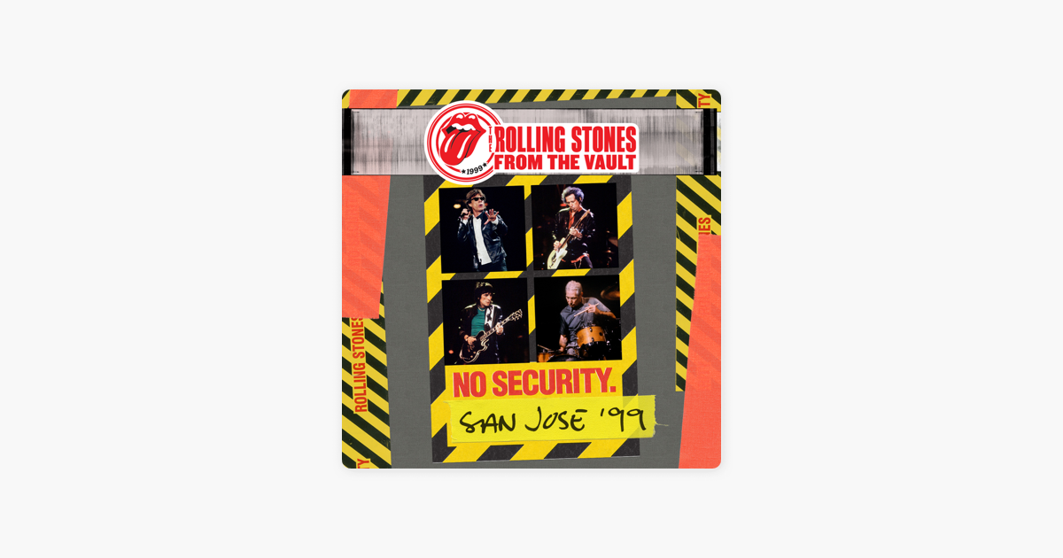 ‎From the Vault: No Security - San Jose 1999 (Live) by The Rolling Stones