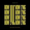 How Long EDX s Dubai Skyline Remix Single