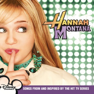 Hannah Montana - Pumpin' Up the Party
