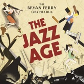 The Bryan Ferry Orchestra - Don't Stop the Dance