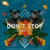 Dzeko, Liu - Don't Stop
