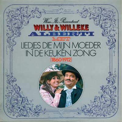 Liedjes Die Mijn Moeder In De Keuken Zong - Willeke Alberti