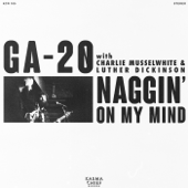 [Download] Naggin' On My Mind (feat. Charlie Musselwhite and Luther Dickinson) MP3