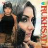 Rukhsat Original Motion Picture Soundtrack