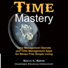 Kelly L. Reese - Time Master: Time Management Secrets and Time Management Apps for Stress Free Simple Living (Unabridged) artwork