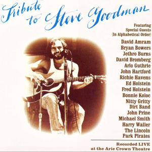 Various Artists - Tribute To Steve Goodman (Live)