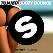 Booty Bounce - Tujamo