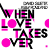 David Guetta - When Love Takes Over (feat. Kelly Rowland) grafismos