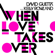 David Guetta - When Love Takes Over (feat. Kelly Rowland)