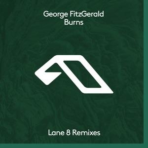 Burns (Lane 8 Remixes) - Single