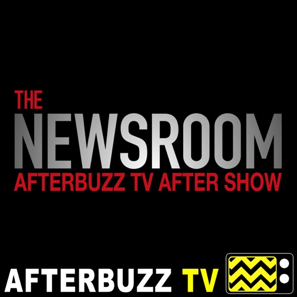 The Newsroom Reviews and After Show - AfterBuzz TV