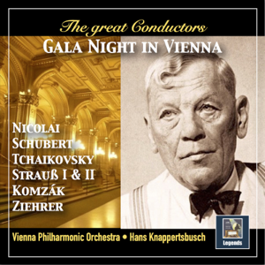 Vienna Philharmonic & Hans Knappertsbusch - The Great Conductors: Gala Night in Vienna (Remastered 2018)