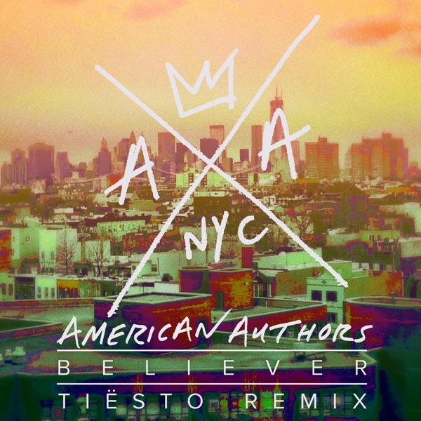 Believer (Tiesto Remix) - Single