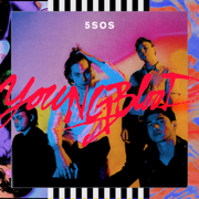 Youngblood - 5 Seconds of Summer - 5 Seconds of Summer