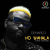 Demarco - No Wahala (feat. Akon & Runtown) artwork