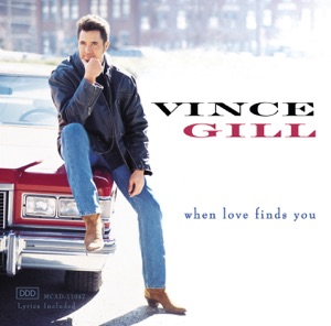 Vince Gill - Whenever You Come Around - Line Dance Music