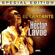 Héctor Lavoe - El Cantante (The Original Special Edition)