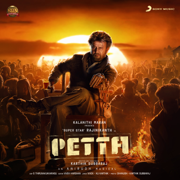 Petta (Original Motion Picture Soundtrack) - Anirudh Ravichander - Anirudh Ravichander