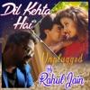 Dil Kehta Hai (Unplugged)