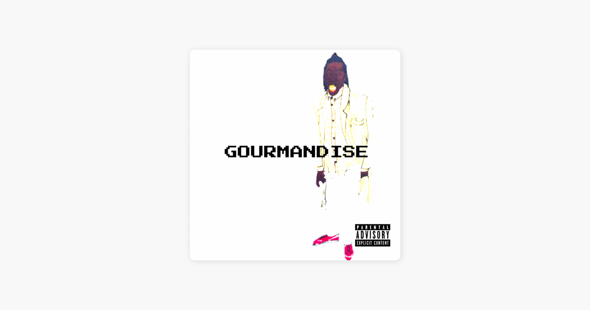 Gourmandise (feat  Mach-Hommy) - Single by Camoflauge Monk