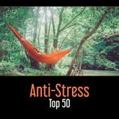 Anti-Stress – Top 50, Música para Mejor Concentración y Relajación, Meditación, Buen Sueño & Wellness, Yoga