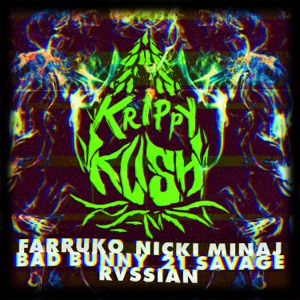 Farruko, Nicki Minaj & Bad Bunny (feat. 21 Savage & Rvssian) - Krippy Kush (Remix) [feat. 21 Savage & Rvssian]