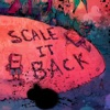 Scale It Back Remixes EP