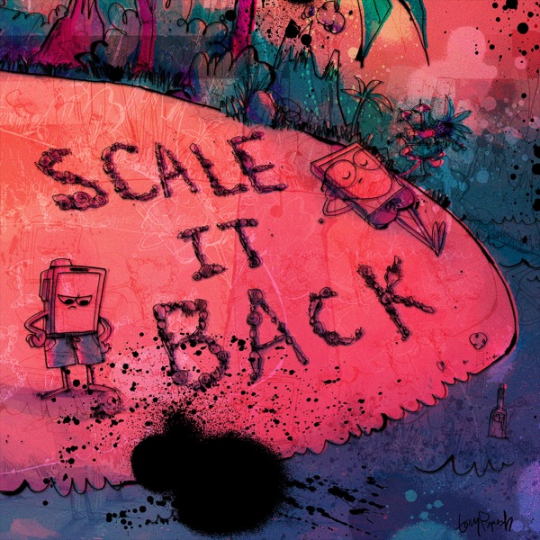 Scale It Back (Remixes) - EP