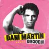 Dieciocho - Dani Martín