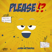 Please - John Networq