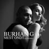Burhan G - Mest Ondt (feat. Medina) artwork