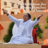 La méditation des fleurs blanches d'Amma