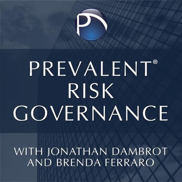 Prevalent Risk Governance with Jonathan Dambrot and Brenda Ferraro
