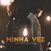 Ton Carfi & MC Livinho - Minha Vez artwork