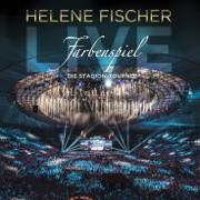 Farbenspiel Live - Die Stadion-Tournee - Helene Fischer - Helene Fischer