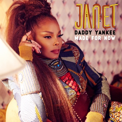 Made for Now - Single - Janet Jackson