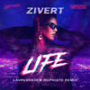 Zivert - Life (Lavrushkin & Mephisto Remix) обложка