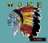26. WOKE - The BONEZ